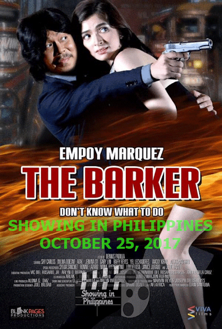 The Barker in Philippine Theaters on October 25, 2017