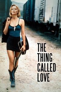 Watch The Thing Called Love Online Free in HD