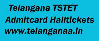 Telangana TSTET Admitcard Halltickets
