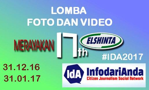 "Ikuti Lomba ,Fotografi Dan Video IDA2017. "", 17Th.Elshinta News And Talk """