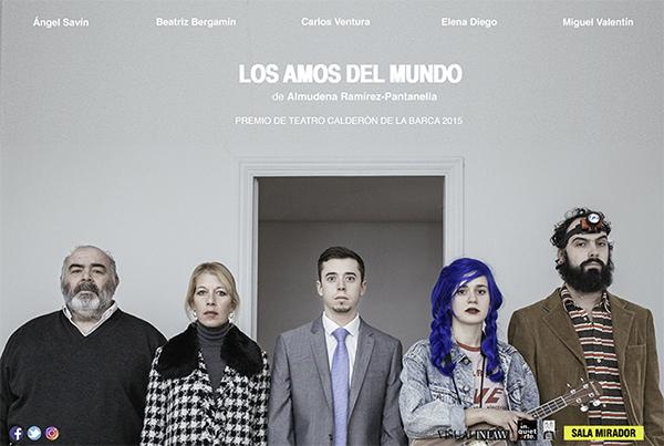 """Teatro: """"Los amos del mundo"""" en la Sala Mirador"""
