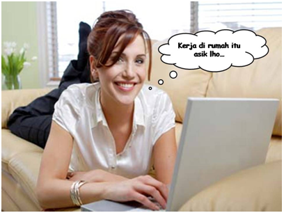Tak Perlu Ragu untuk Ambil Peluang Kerja Rumahan