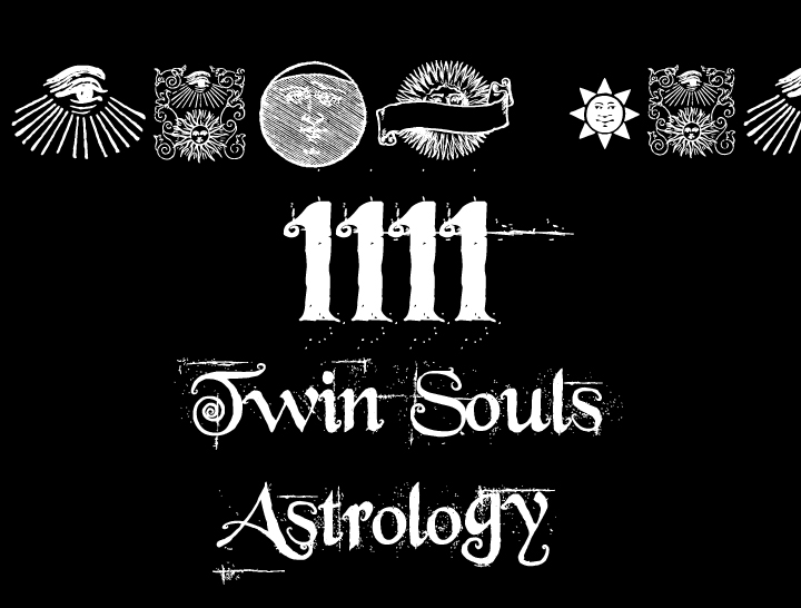 1111 Twin Souls Astrology