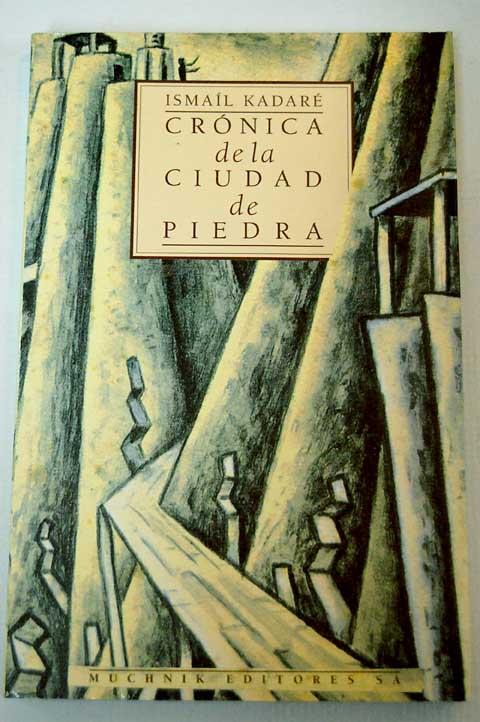 – Cronica De La Ciudad De Piedra