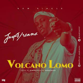Jay Dreamz - Volcano Lomo