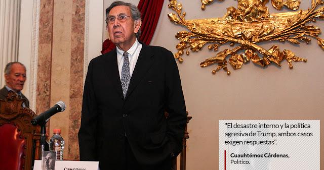 Cárdenas llama a recuperar el petróleo, ir por los corruptos y enfrentar a Trump con dignidad.