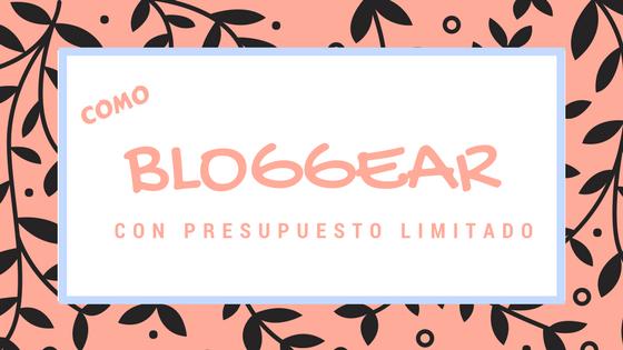 Trucos bloggear con presupuesto limitado 4