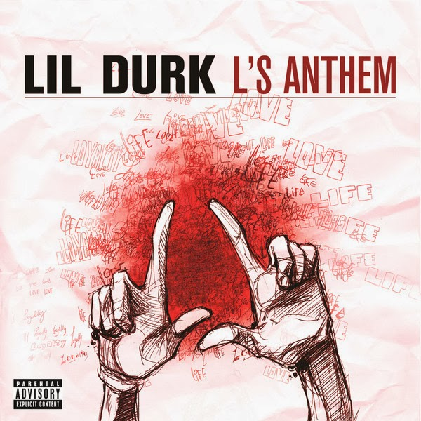Lil Durk - L's Anthem - Single Cover