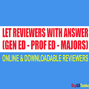 Online LET Reviewer with Answers from PRC Board (Gen Ed, Prof Ed and Majors)