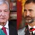 """El presidente de México le pide al rey Felipe VI que pida perdón por los abusos en la """"Conquista"""""""