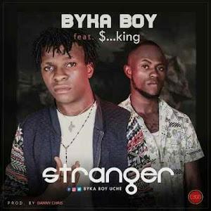 Download Mp3 | Byka Byka ft $..King - Stranger