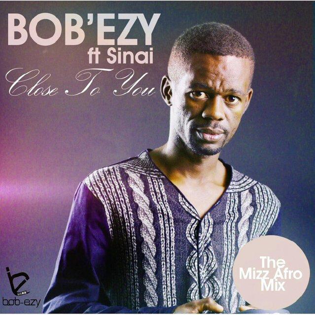 (Afro) Bobezy ft. SInai - Close To You (Mizz Afro Mix ...