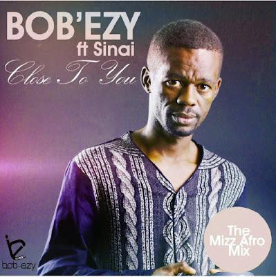 Resultado de imagem para Bob'ezy feat. Sinai - Close to You