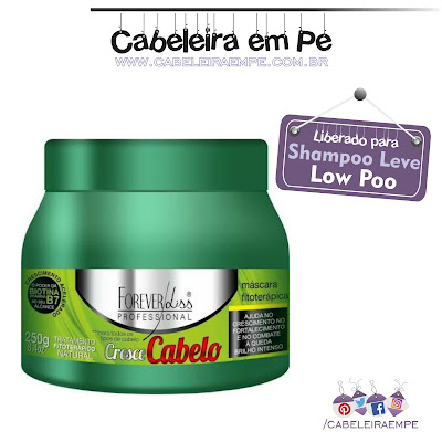 Composição da Máscara Cresce Cabelo - Forever Liss liberada para Low Poo (Shampoo Leve) tratamento fitoterápico para crescimento capilar.