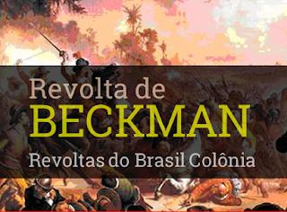 revolta de beckman resumo consequências resultado onde ocorreu como terminou