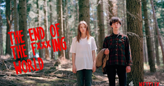 Falando de Séries- The End of the F**king World