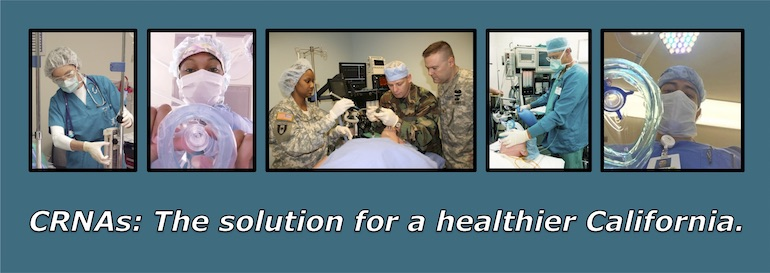 CRNAs: The solution for a healthier California.