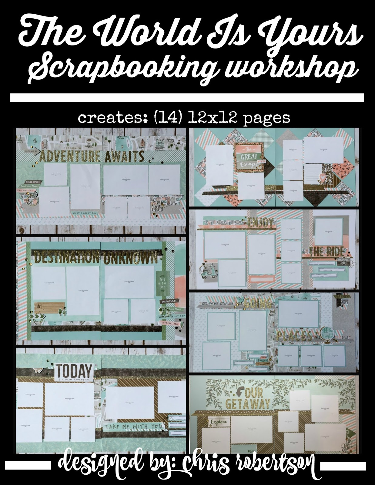 The World Is Your Scrapbooking Workshop Guide