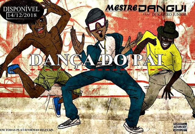Mestre Dangui ft. Dj Kapiro Júnior - Dança Do Pai (Afro House)