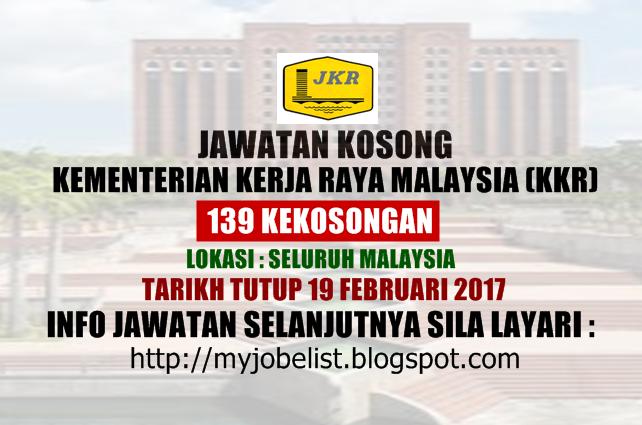 Jawatan Kosong Kementerian Kerja Raya (KKR) Februari 2017
