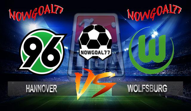 Prediksi Hannover VS Wolfsburg 10 November 2018 - Now Goal