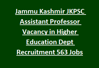Jammu Kashmir JKPSC Assistant Professor Vacancy in Higher Education Dept Recruitment Notification 2017 563 Govt Jobs Online