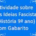 Atividade sobre As Ideias Fascistas (História 9º ano) com Gabarito