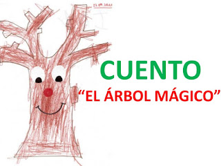 Cuento: El árbol mágico.