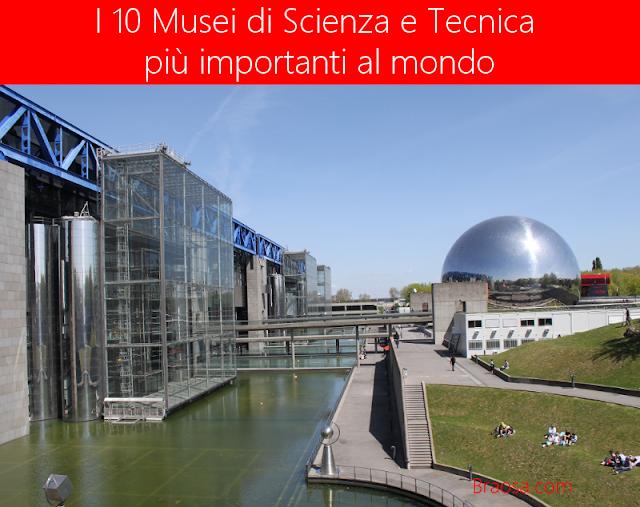 I 10 musei di scienza e tecnica più importanti al mondo da visitare