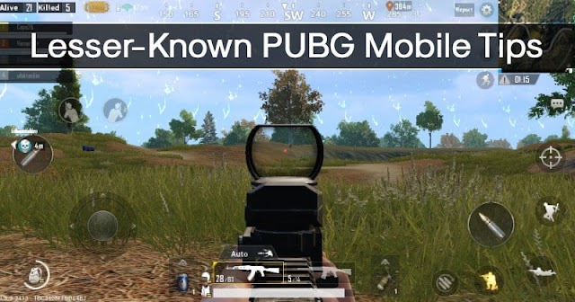 Top 10 Best Lesser-Known PUBG Mobile Tips & Tricks 2019