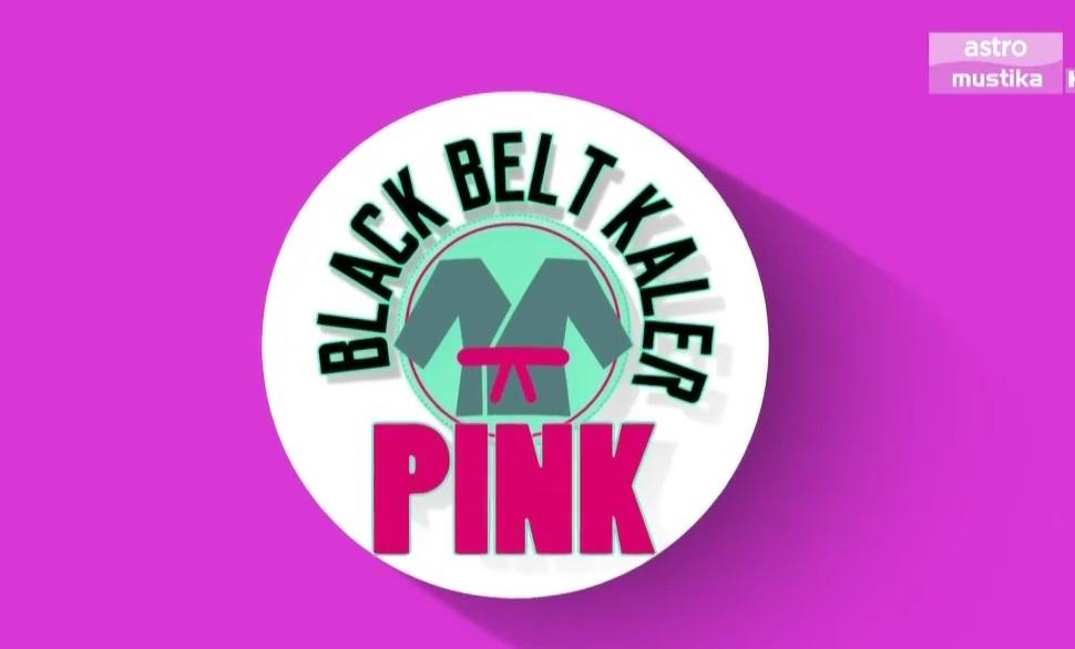 Drama Black Belt Kaler Pink (2017) Astro Mustika HD