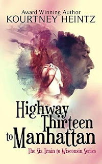 Highway Thirteen to Manhattan - psychic suspense by Kourtney Heintz