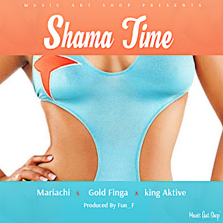[feature] Mariachi - Shama Time (Feat. Goldfinga & King Aktive)