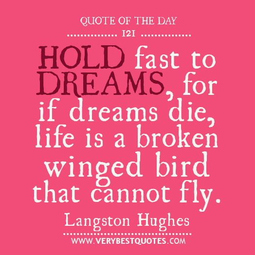 Quotes About Life And Dreams: Quotes About Life Lessons
