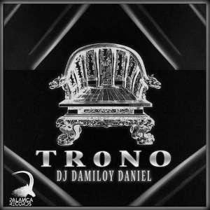 Dj Damiloy Daniel - Trono (Afro House)