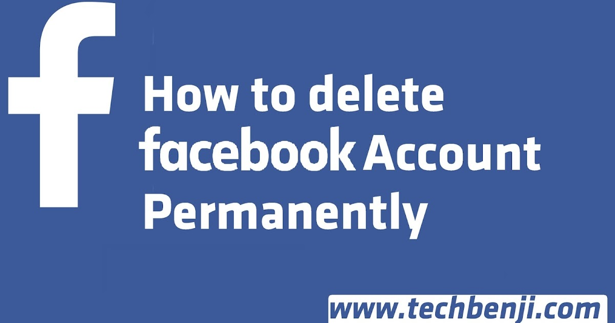 How to delete facebook account permanently techbenji ccuart Gallery