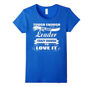 This Girl Scout leader tee shirt comes in all sizes and is available in five colors.