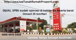 Dijual SPBU Aktif Omset Tinggi KaliDeres Jakarta Barat 25 TON/HARI