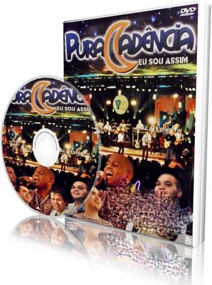 DVD Pura Cadência - Eu Sou Assim (2009)