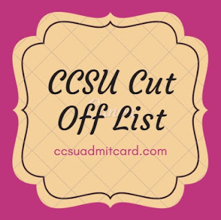 CCSU Cut Off List