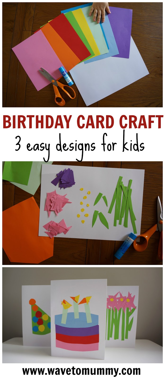 Three very easy birthday cards to craft with kids - all you need is card, coloured paper, glue and scissors! Picture-based tutorial of a paper craft to do with kids - suitable for toddlers and older children.