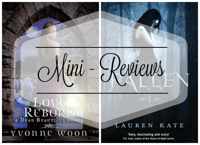 Mini-Reviews: Love Reborn and Fallen