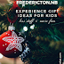 Experience Gift Guide for Kids - FREDERICTON, NEW BRUNSWICK