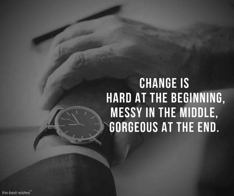 Inspirational Quote Image about Change in Life.
