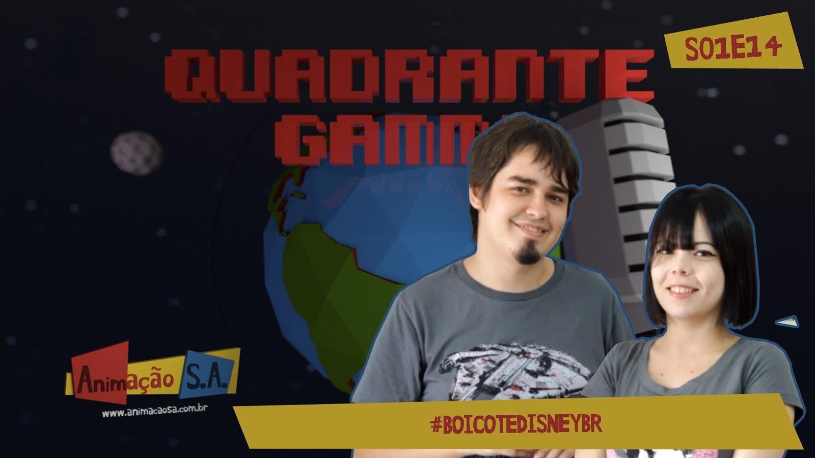 Quadrante Gamma S01E14 - #BoicoteDisneyBR
