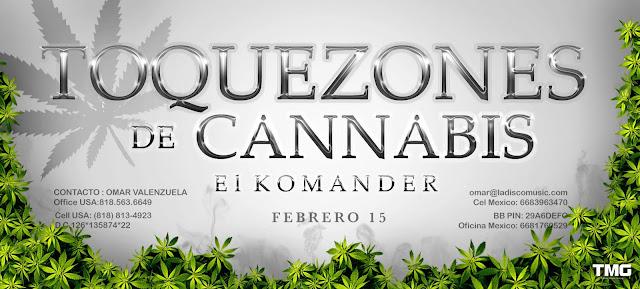 El Komander - Toquezones De Cannabis (2013)