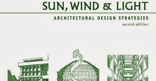Sun Wind And Light Architectural Design Strategies Www Lightneasy Net