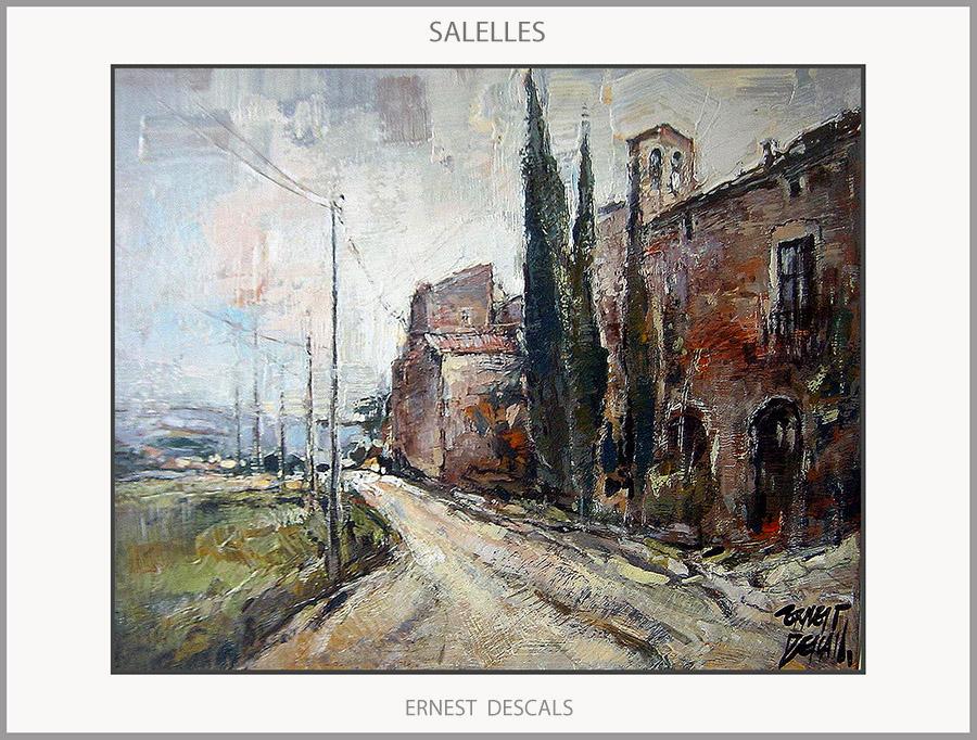 SALELLES-PINTURA-PAISATGES-CATALUNYA-CAMINS-ESGLÉSIA-PINTURES-POBLES-ARTISTA-PINTOR-ERNEST DESCALS-