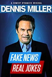 Watch Dennis Miller: Fake News - Real Jokes Online Free 2018 Putlocker