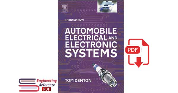 Automobile Electrical and Electronic Systems, Third edition by Tom Denton